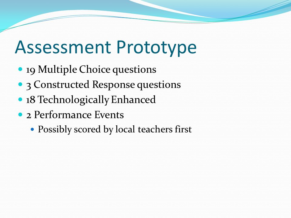 Assessment Prototype 19 Multiple Choice questions