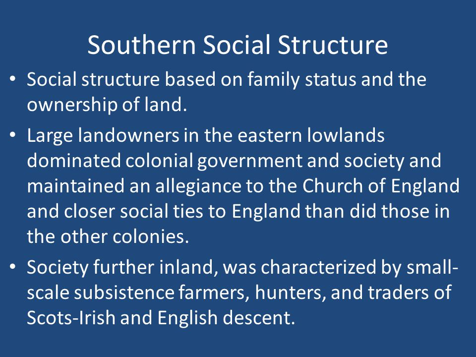 southern colonies social structure
