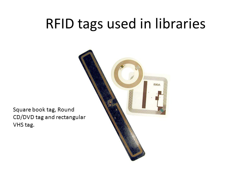RFID tags used in libraries