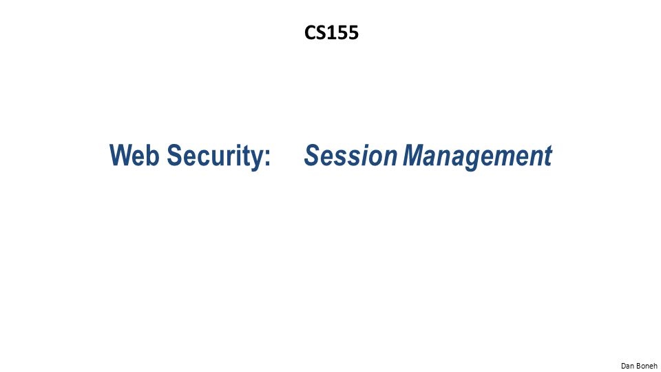 Web Security: Session Management