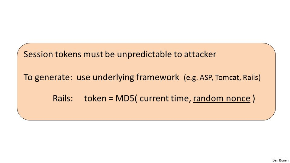 Session tokens must be unpredictable to attacker