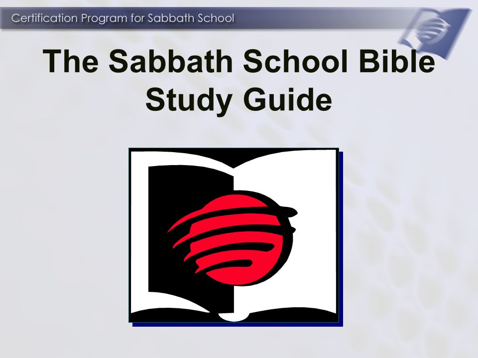 how to prepare for and teach a sabbath school class ppt video rh slideplayer com Welcome to Sabbath School Teachers Sabbath School Lessons
