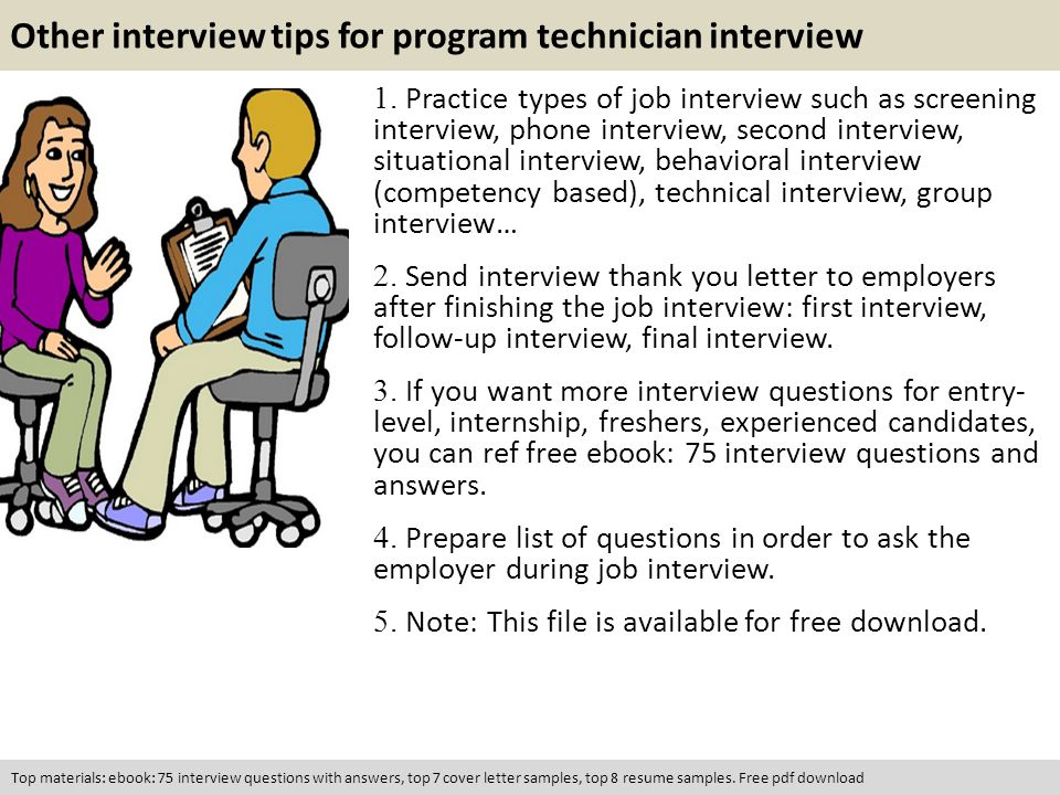 other interview tips for program technician interview