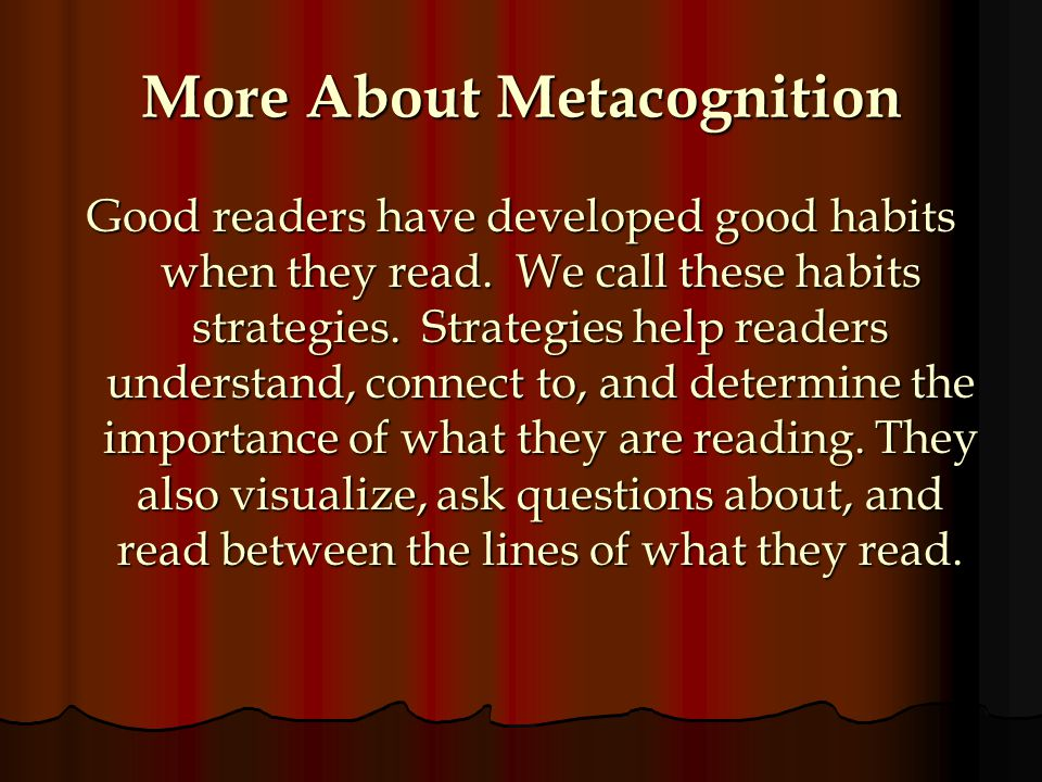 More About Metacognition
