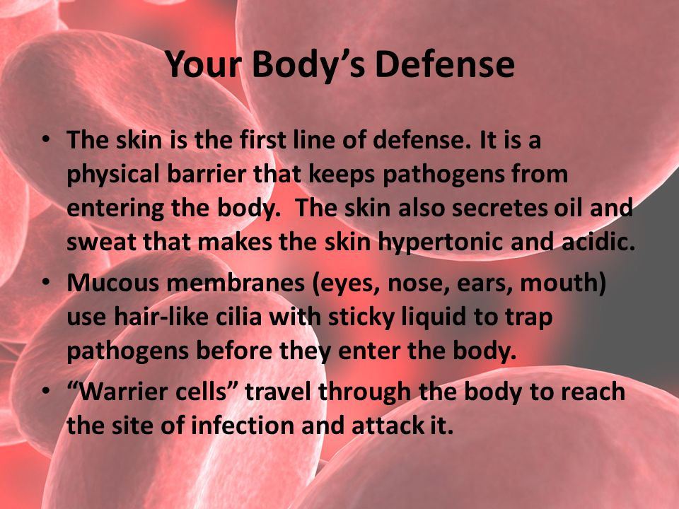 Your Body's Defense