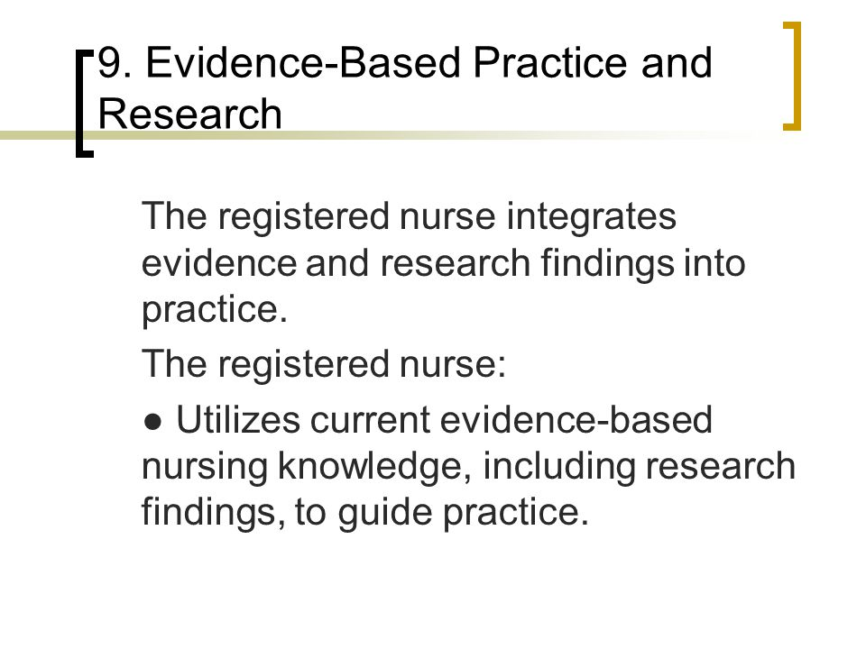 9. Evidence-Based Practice and Research