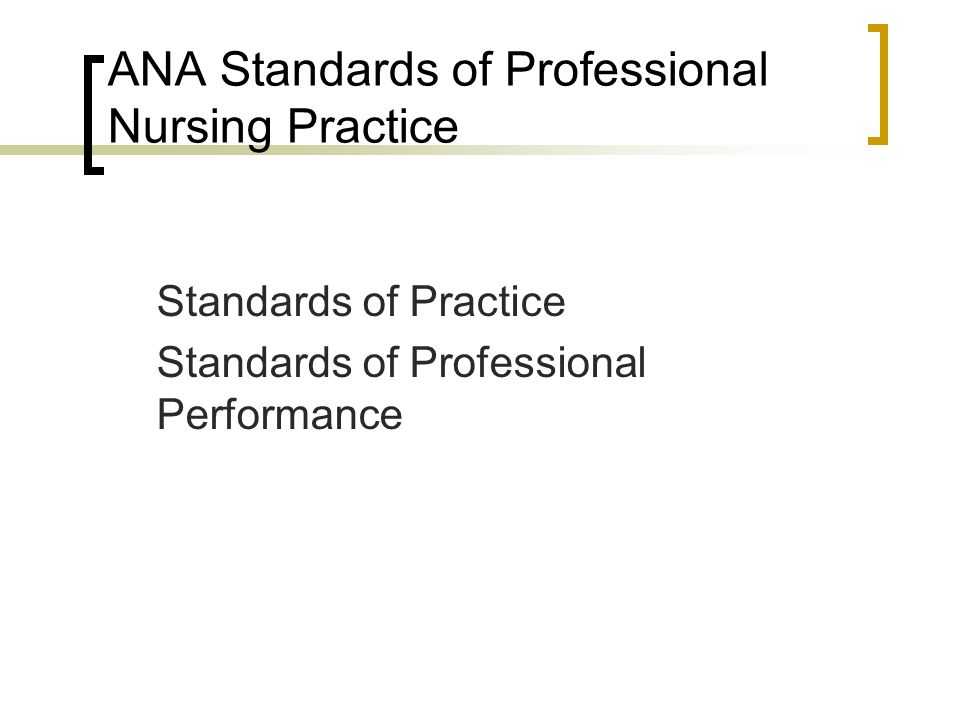 ANA Standards of Professional Nursing Practice