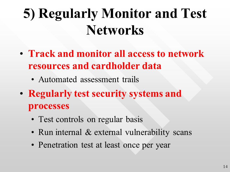 5) Regularly Monitor and Test Networks