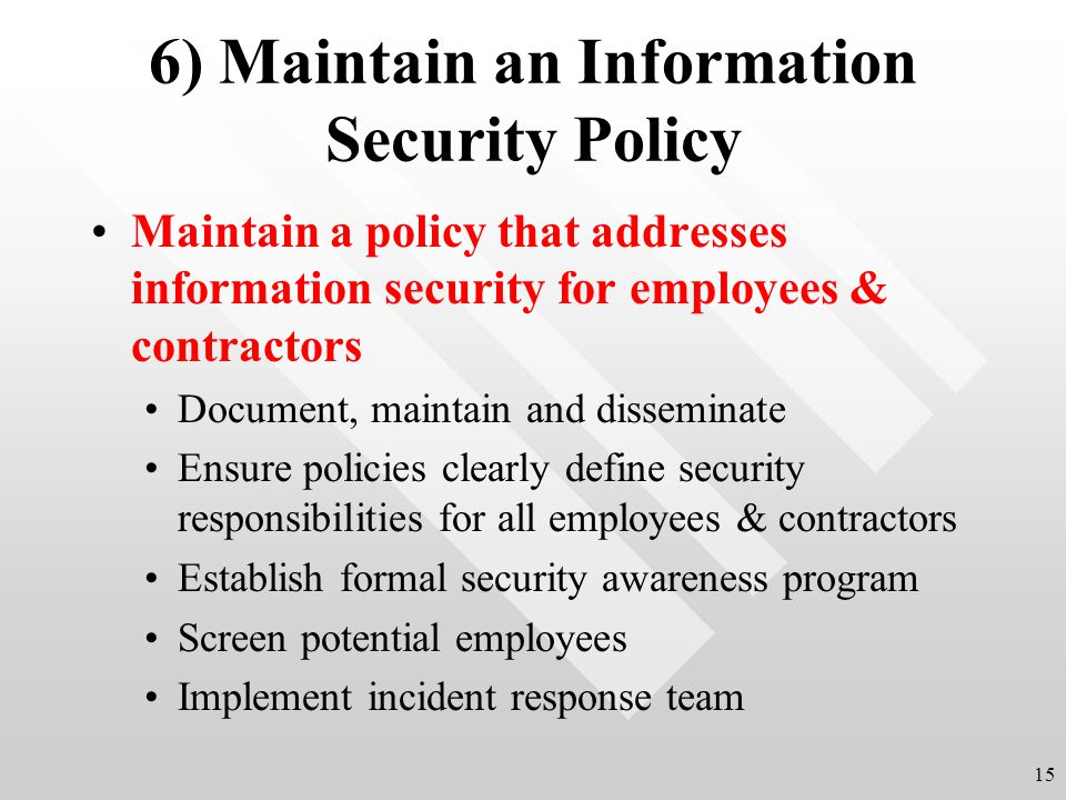 6) Maintain an Information Security Policy