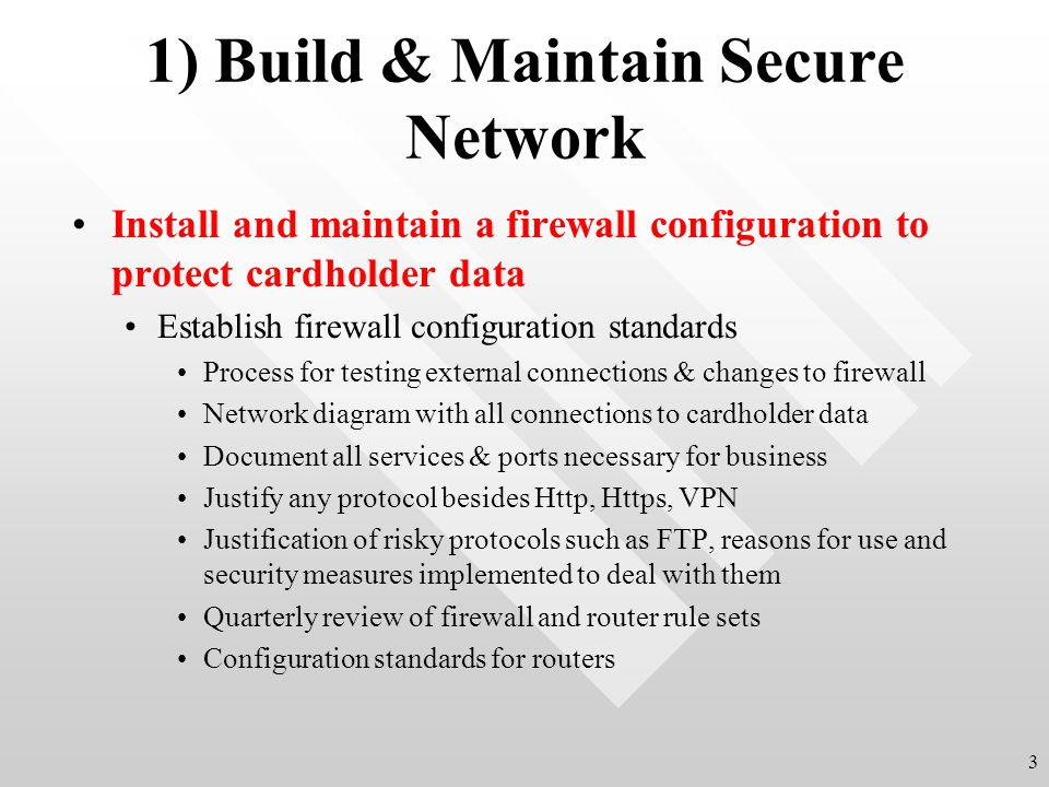 1) Build & Maintain Secure Network