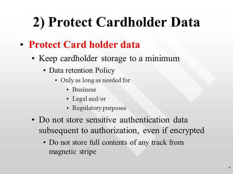 2) Protect Cardholder Data