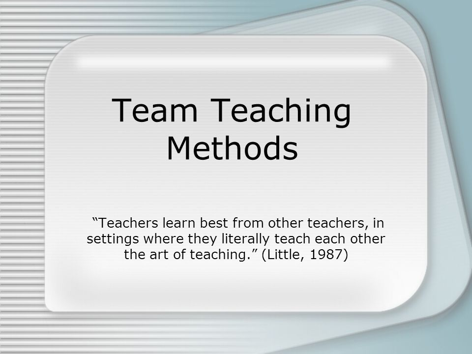 Team Teaching Methods