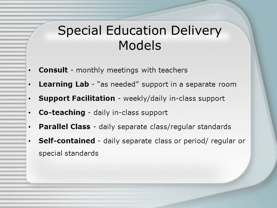 Special Education Delivery Models