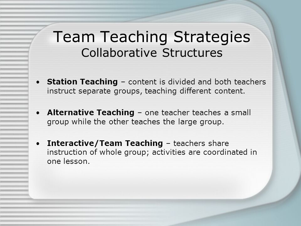 Team Teaching Strategies Collaborative Structures