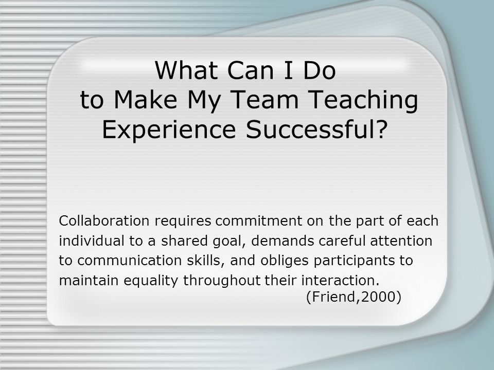 What Can I Do to Make My Team Teaching Experience Successful