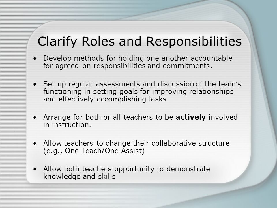 Clarify Roles and Responsibilities