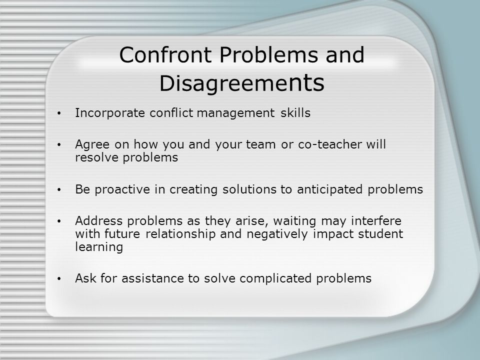 Confront Problems and Disagreements