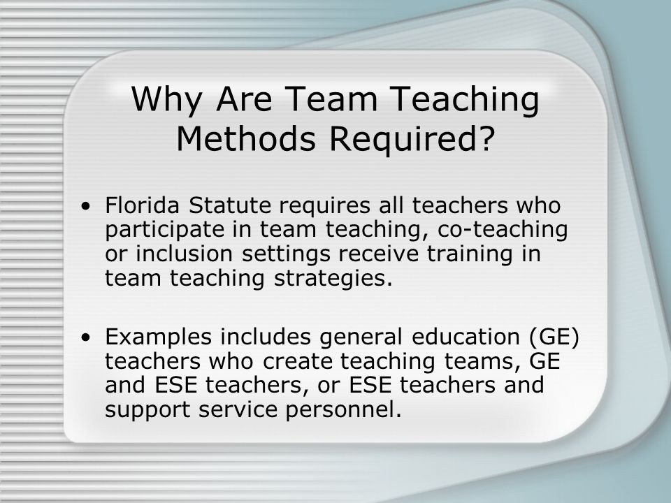 Why Are Team Teaching Methods Required
