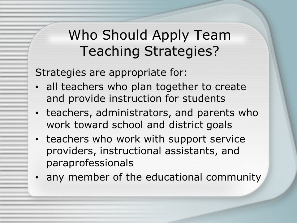 Who Should Apply Team Teaching Strategies