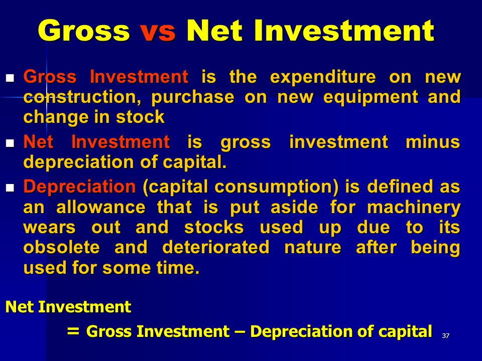 the difference between net and gross investment definition