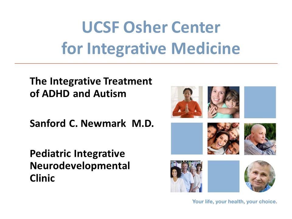 UCSF Osher Center for Integrative Medicine - ppt download