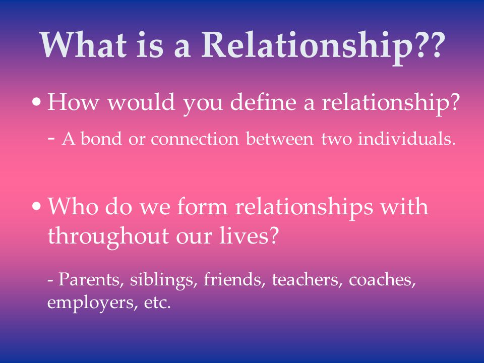 How do you define a relationship