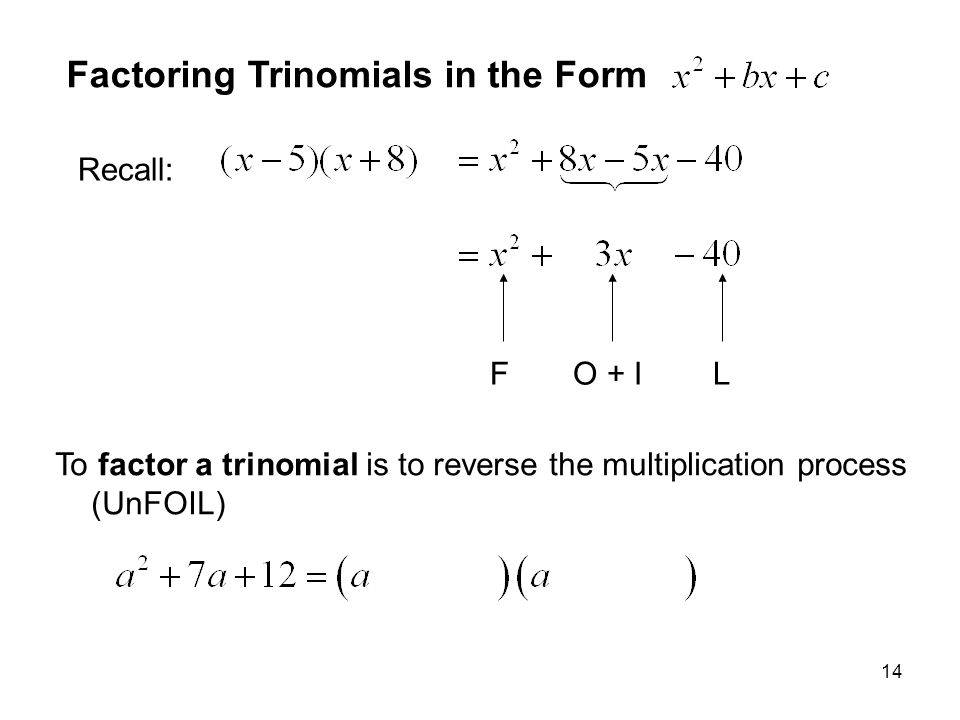 Factoring Trinomials in the Form