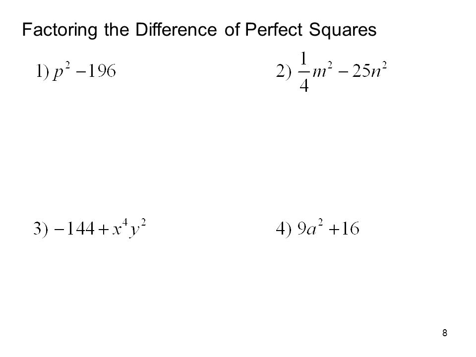 Factoring the Difference of Perfect Squares