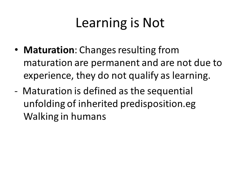 Define maturation in psychology
