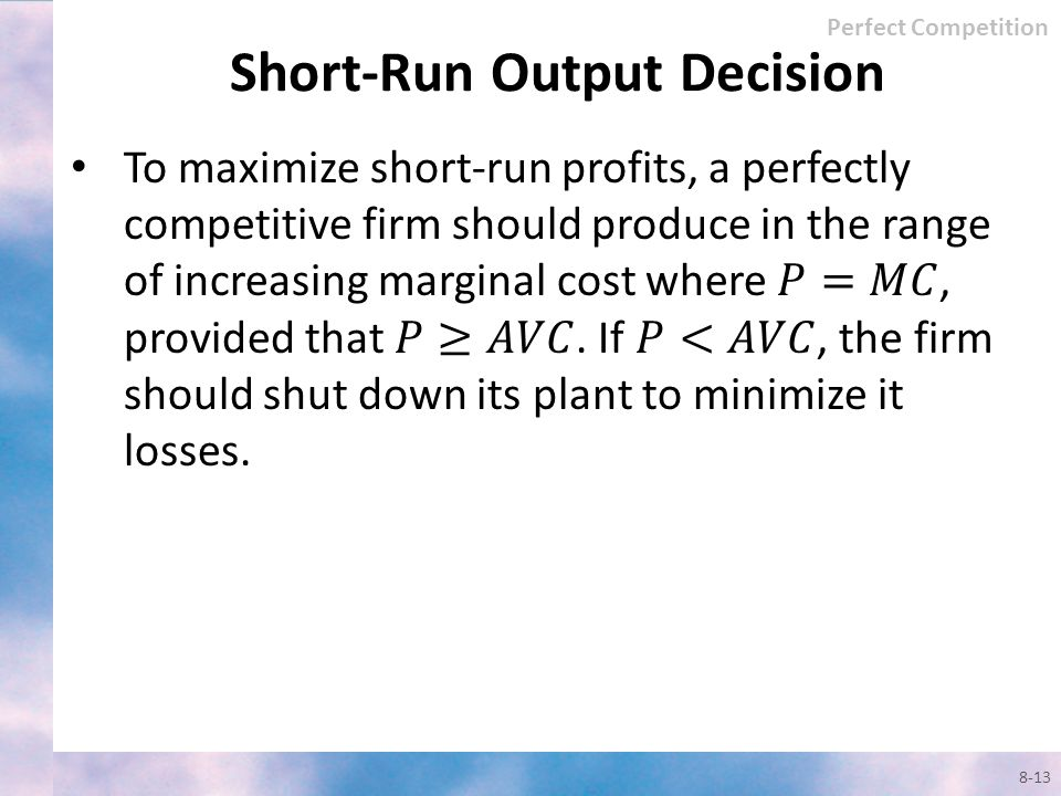 Short-Run Output Decision