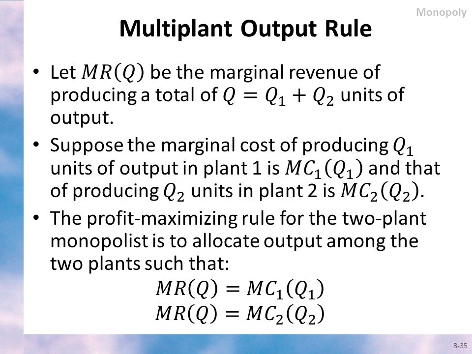 Multiplant Output Rule