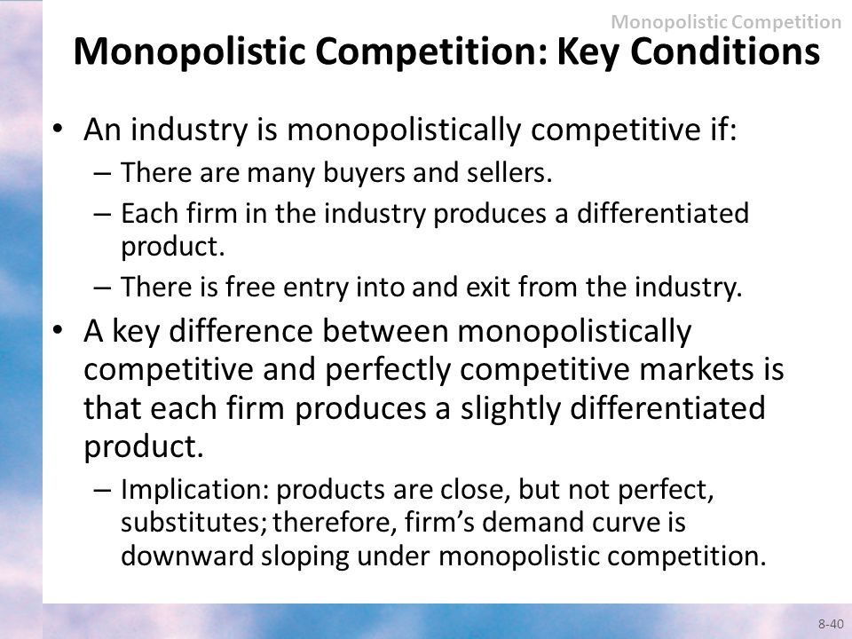 Monopolistic Competition: Key Conditions
