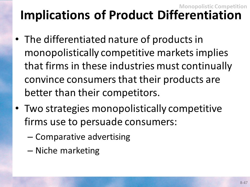 Implications of Product Differentiation