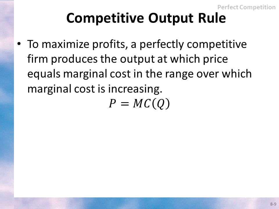 Competitive Output Rule