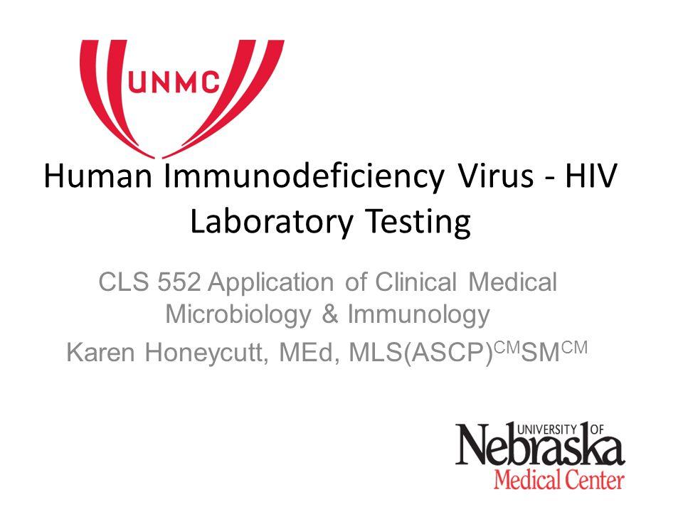 Human Immunodeficiency Virus - HIV Laboratory Testing - ppt