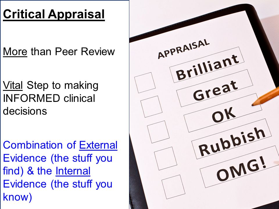 Critical Appraisal More than Peer Review