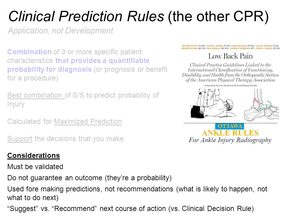 Clinical Prediction Rules (the other CPR)