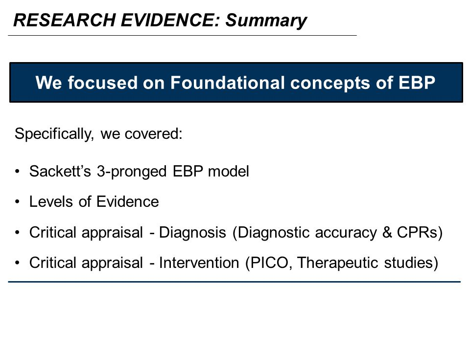 We focused on Foundational concepts of EBP