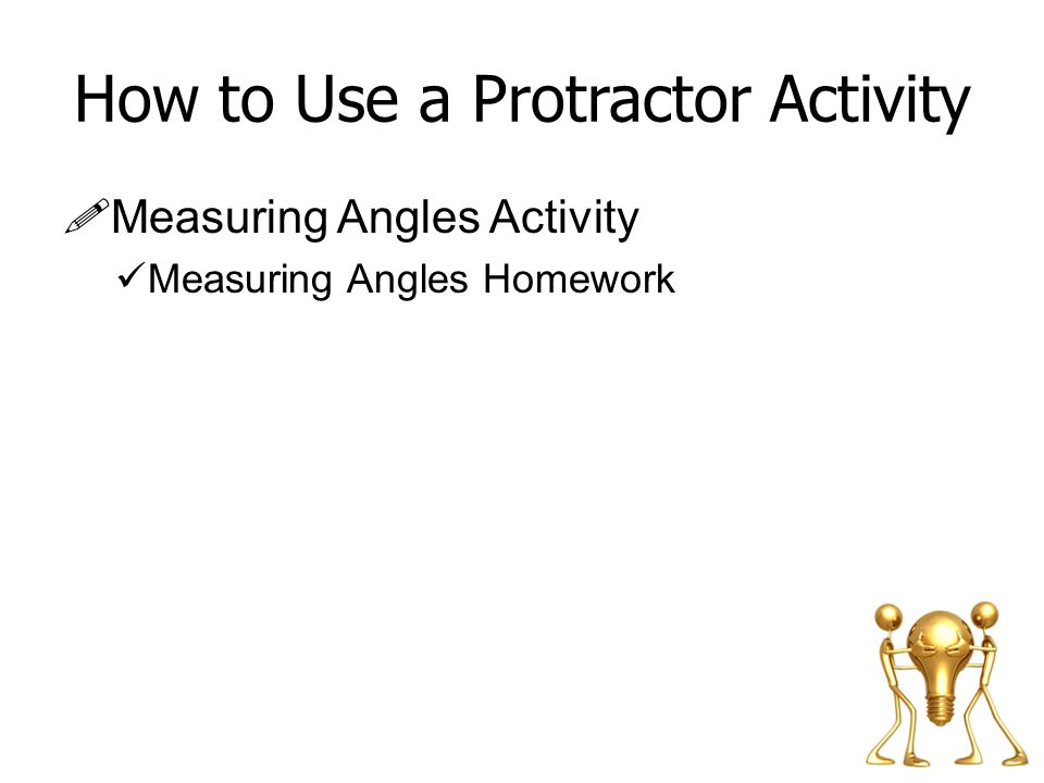 How to Use a Protractor Activity
