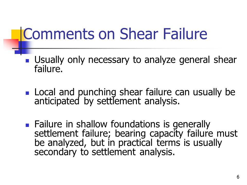 Comments on Shear Failure
