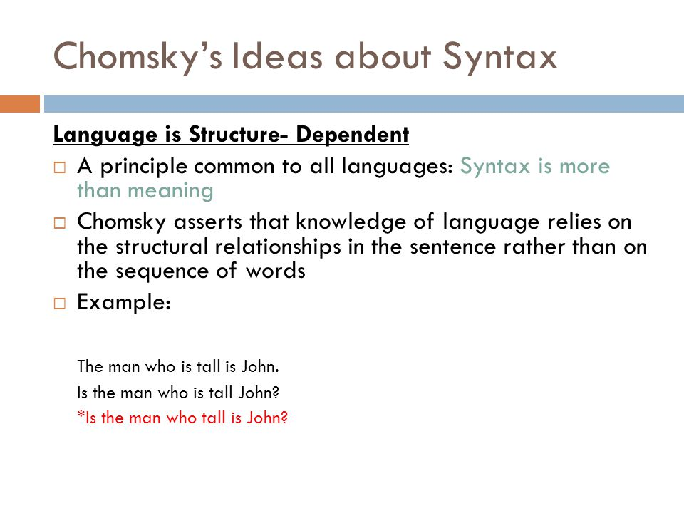 Chomsky's Ideas about Syntax