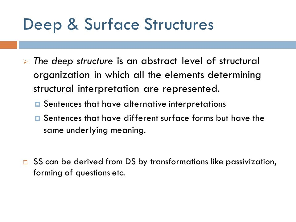 Deep & Surface Structures