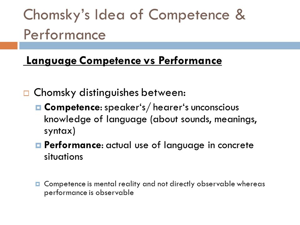 Chomsky's Idea of Competence & Performance