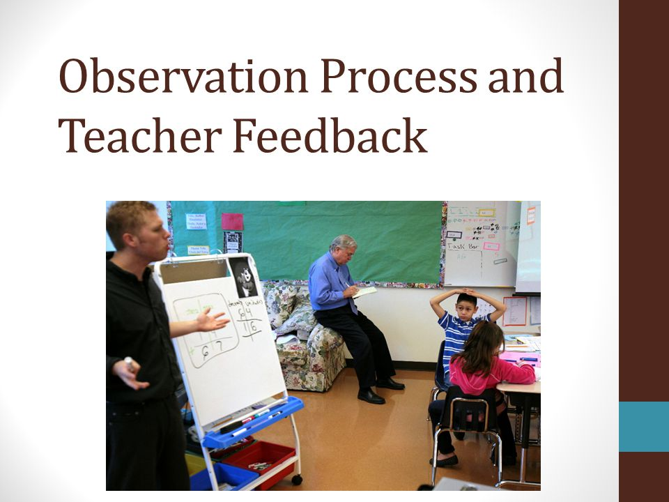 Observation Process and Teacher Feedback