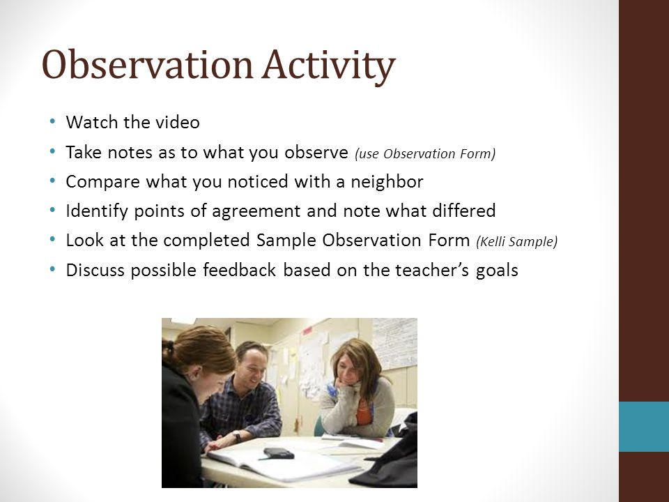 Observation Activity Watch the video