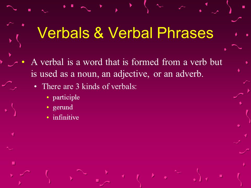 Verbals & Verbal Phrases