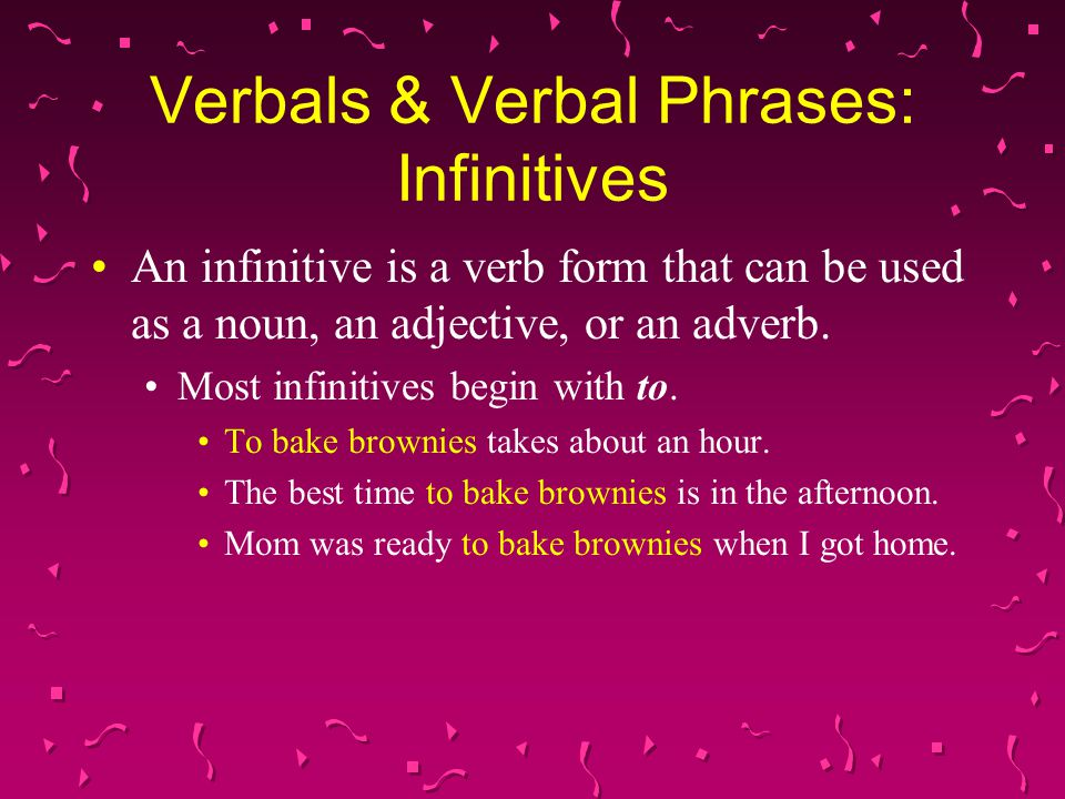 Verbals & Verbal Phrases: Infinitives