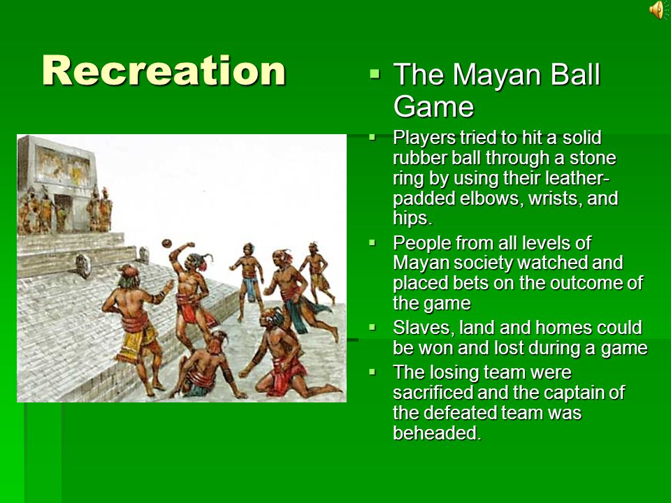 Recreation The Mayan Ball Game