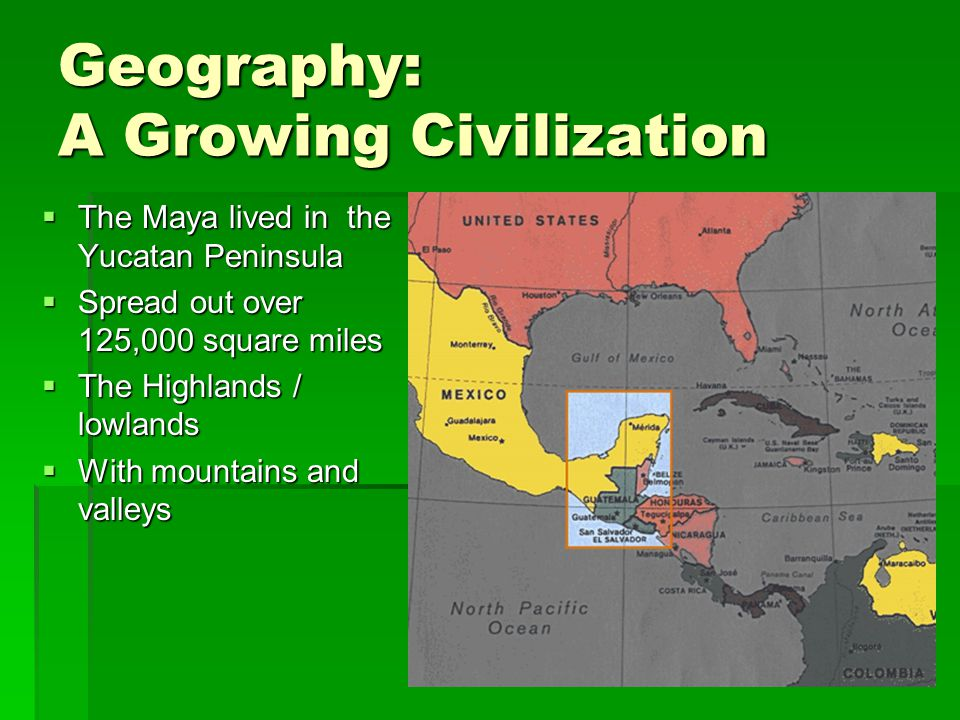 Geography: A Growing Civilization