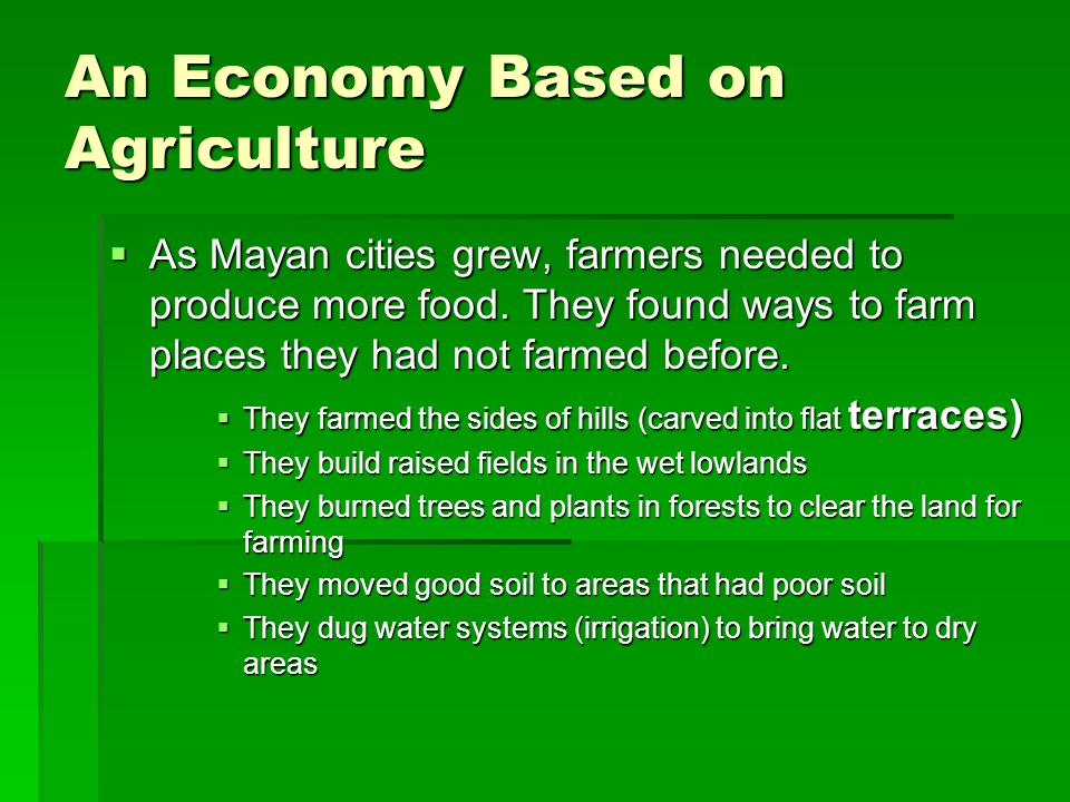 An Economy Based on Agriculture